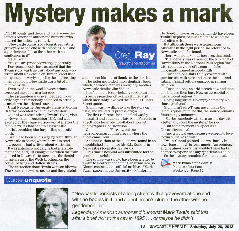 """""""Mystery makes a mark"""" - by Greg Ray (Newcastle Herald 20 July 2013 p.18)"""